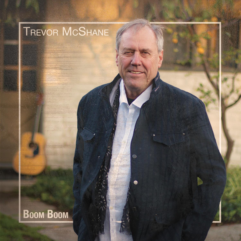 Trevor McShane - Boom Boom Album Cover